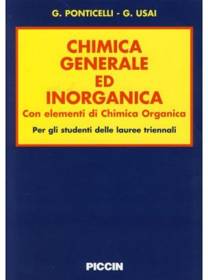 Chimica Generale ed Inorganica Con elementi di chimica Organica Per gli studenti delle lauree triennali
