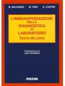 L'immunofissazione nella diagnostica di laboratorio. Testo-Atlante