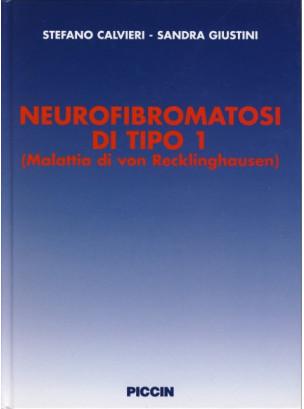 Neurofibromatosi di Tipo 1 (Malattia di Von Recklinghausen)