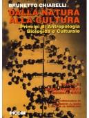 Dalla Natura alla Cultura - Principi di Antropologia Biologica e Culturale - Uomo, ambiente e società oggi