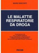 Le Malattie Respiratorie da Droga