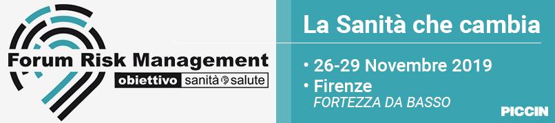 Forum Risk Management Obbiettivo Sanità Salute - Firenze - Fortezza da Basso dal 26 al 29 Novembre 2019