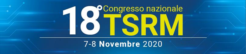 18°Congresso Nazionale TSRM - 7-8 Novembre 2020