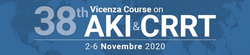 38th Vicenza Course on AKI & CRRT - 2-6 NOVEMBRE 2020