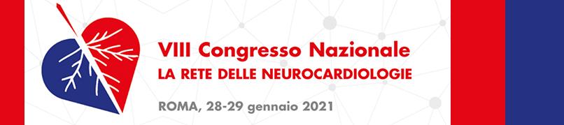 VIII CONGRESSO NAZIONALE FAD LA RETE DELLE NEUROCARDIOLOGIE - 28-29 Gennaio 2021