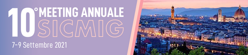 10° MEETING ANNUALE SICMIG - 7-9 SETTEMBRE 2021 - FIRENZE