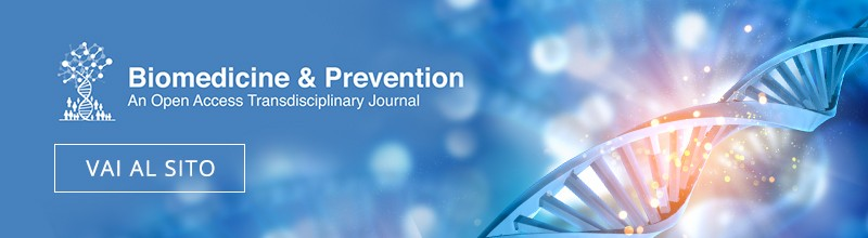 Biomedicine and Prevention - An Open Access Transdisciplinary Journal
